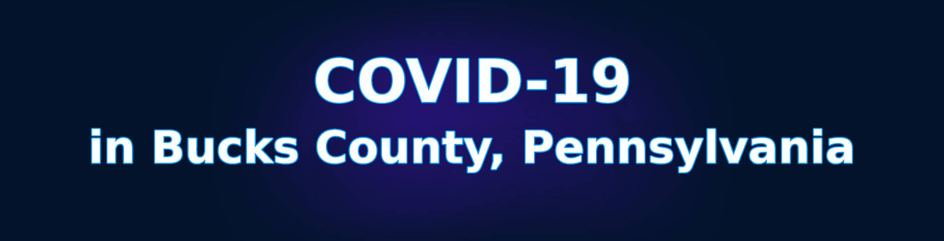 COVID-19 in Bucks County, Pennsylvania